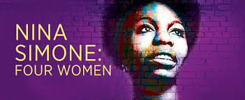 Theater openings, previews Jan 18th to 24th, curtain wall: Nina Simone, Four women